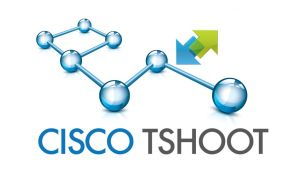 Cisco Troubleshoot 642-832 (CCNP)